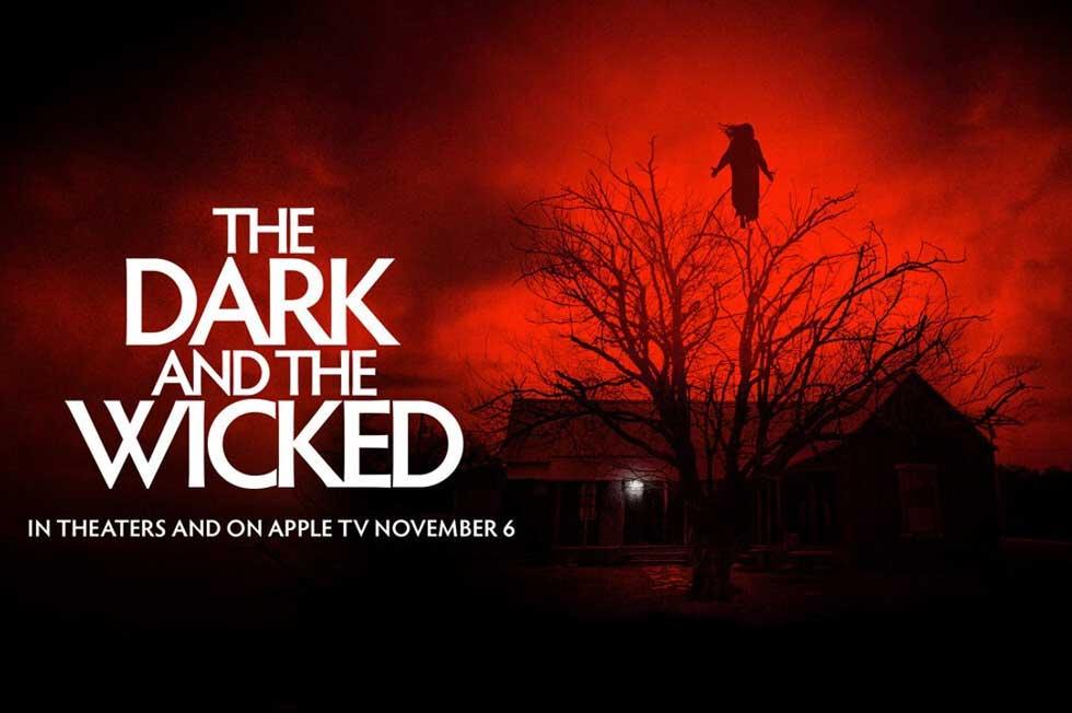 El Cinematógrafo de Leo: The Dark and the Wicked (2020)